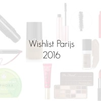 Wishlist Parijs 2016!