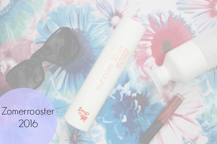 Zomerrooster 2016 | BeautyBitsBlog.com